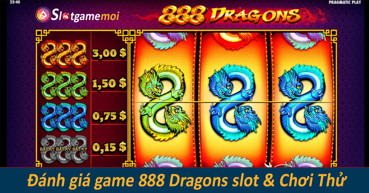 chơi thử game 888 dragons slot