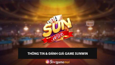 Sunwin – Đánh Giá Game Bài Sunwin 2020 Chi Tiết Nhất