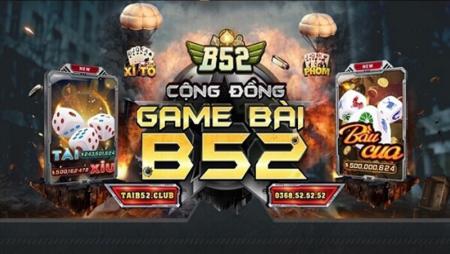 B52 Club – Đẳng cấp game bài đổi thưởng 2021